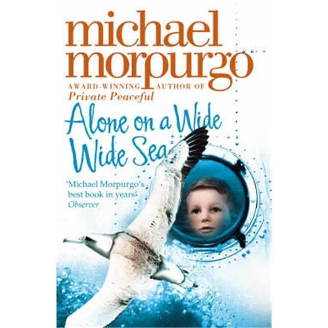 Alone on a Wide Wide Sea (Paperback) - Michael Morpurgo
