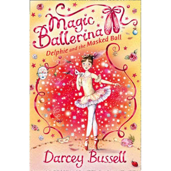 Delphie and the Masked Ball (Magic Ballerina, Book 3) (Paperback) - Darcey Bussell