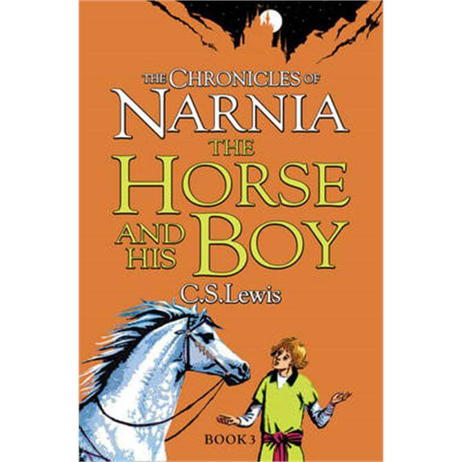 The Horse and His Boy (The Chronicles of Narnia, Book 3) (Paperback) - C. S. Lewis