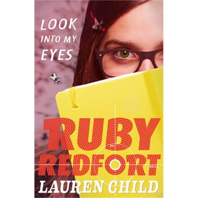 Look into my eyes (Ruby Redfort, Book 1) (Paperback) - Lauren Child