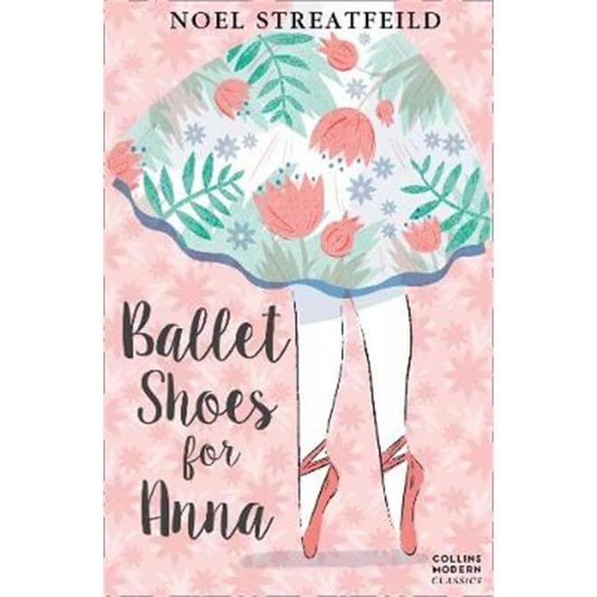 Ballet Shoes for Anna (Collins Modern Classics) (Paperback) - Noel Streatfeild