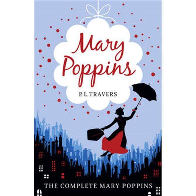 Mary Poppins - The Complete Collection (Paperback) - P. L. Travers