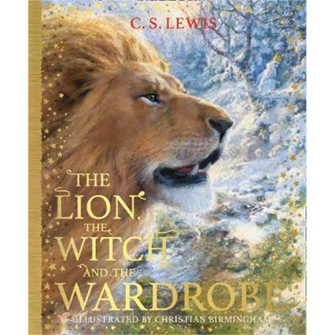The Lion, the Witch and the Wardrobe (The Chronicles of Narnia, Book 2) (Hardback) - C. S. Lewis