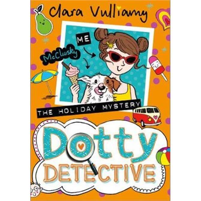 The Holiday Mystery (Dotty Detective, Book 6) (Paperback) - Clara Vulliamy