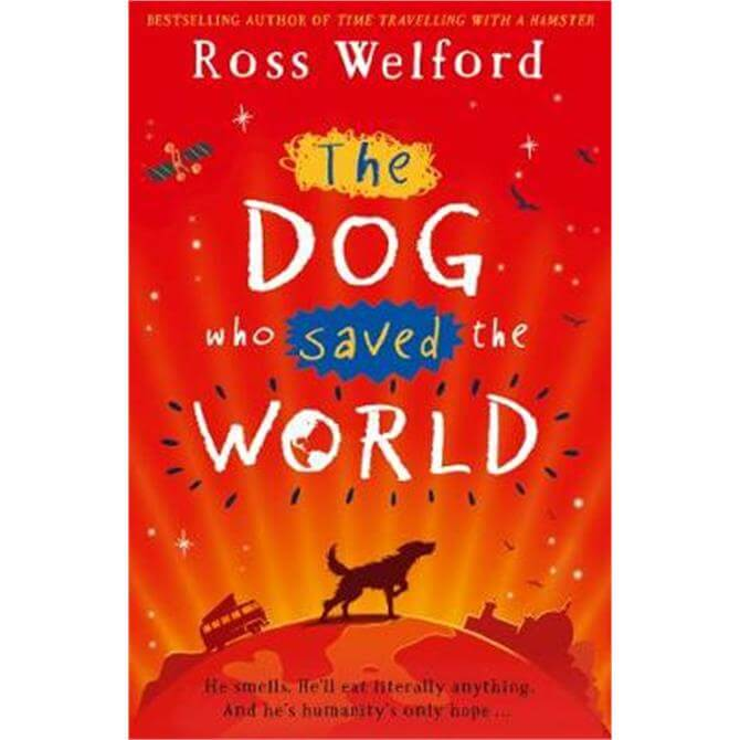 The Dog Who Saved the World (Paperback) - Ross Welford