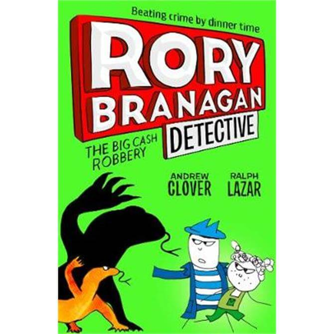 The Big Cash Robbery (Rory Branagan (Detective), Book 3) (Paperback) - Andrew Clover