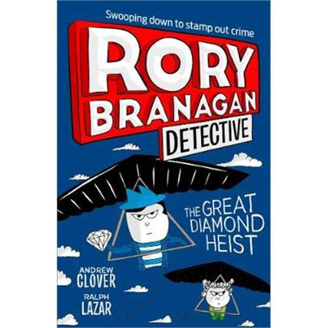 The Great Diamond Heist (Rory Branagan (Detective), Book 7) (Paperback) - Andrew Clover