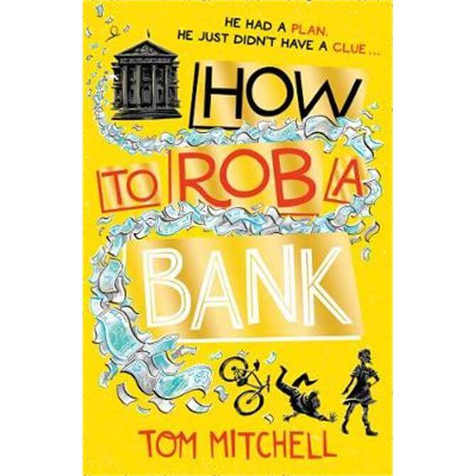 How to Rob a Bank (Paperback) - Tom Mitchell
