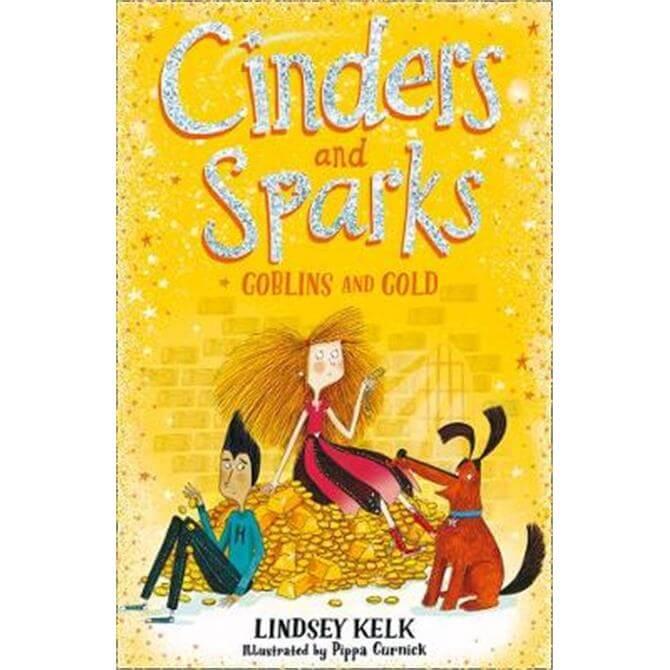 Cinders and Sparks (Paperback) - Lindsey Kelk