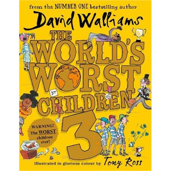 The World's Worst Children 3 (Hardback) - David Walliams