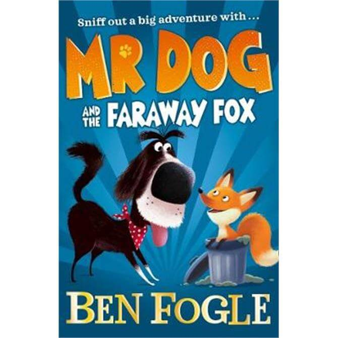 Mr Dog and the Faraway Fox (Mr Dog) (Paperback) - Ben Fogle
