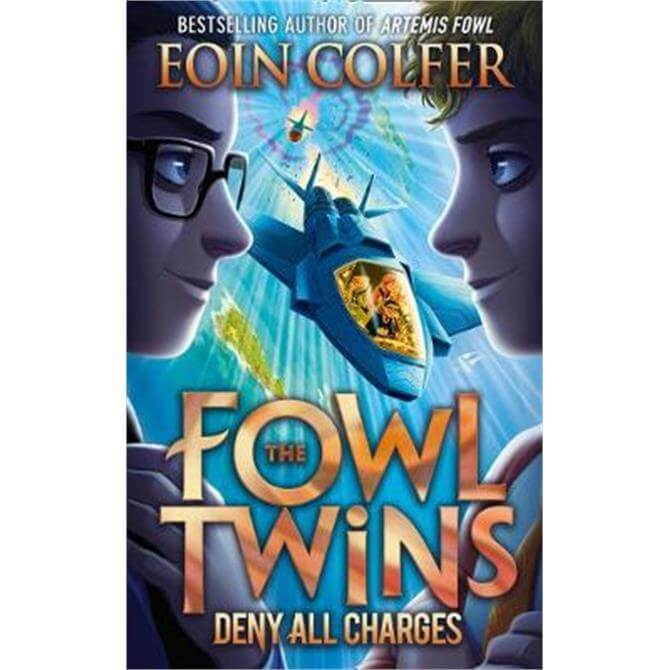 Deny All Charges (The Fowl Twins, Book 2) (Paperback) - Eoin Colfer