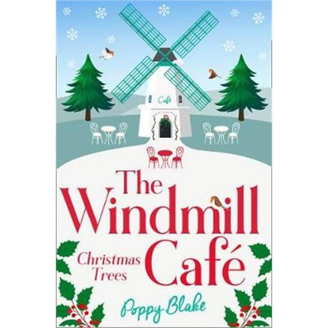 The Windmill Cafe (Paperback) - Poppy Blake