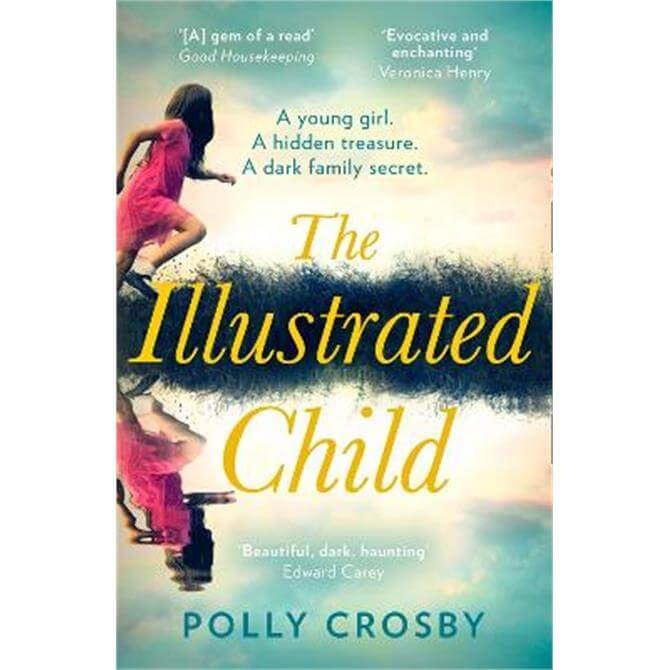 The Illustrated Child (Paperback) - Polly Crosby SIGNED