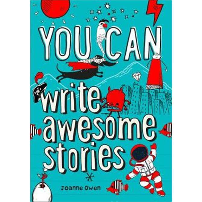 YOU CAN write awesome stories (Paperback) - Joanne Owen