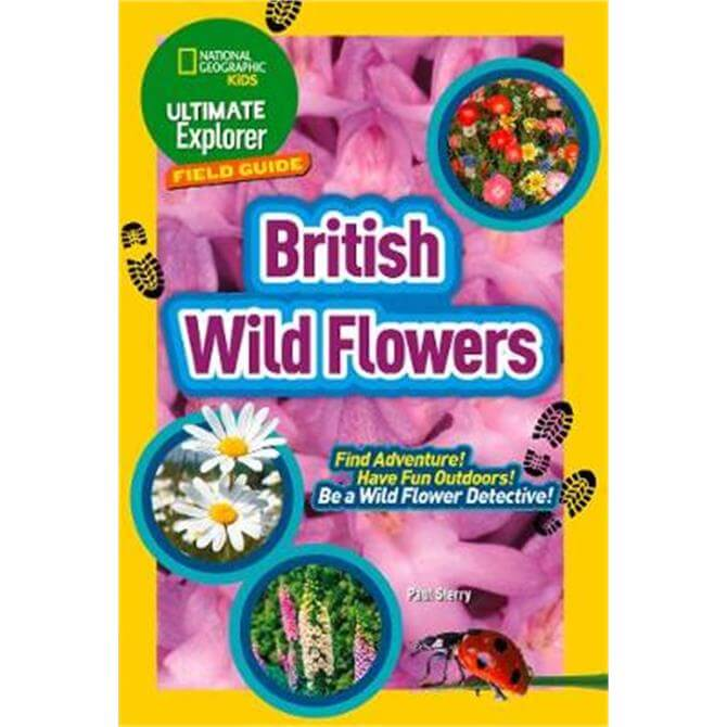 British Wild Flowers (Paperback) - National Geographic Kids