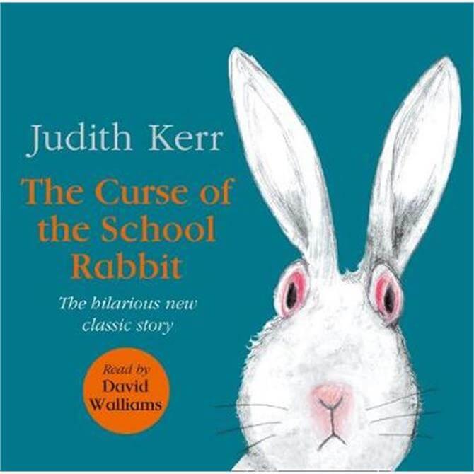 The Curse of the School Rabbit - Judith Kerr
