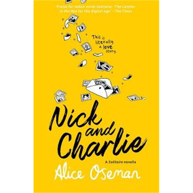 Nick and Charlie (A Solitaire novella) (Paperback) - Alice Oseman