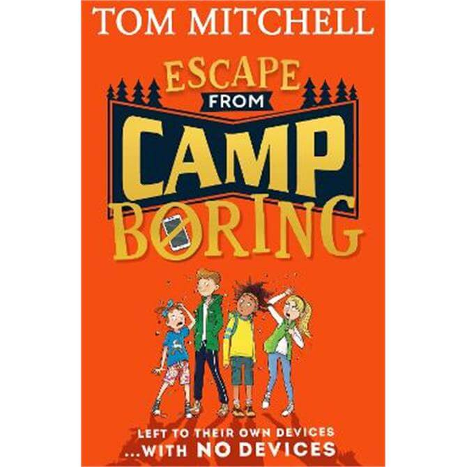Escape from Camp Boring (Paperback) - Tom Mitchell