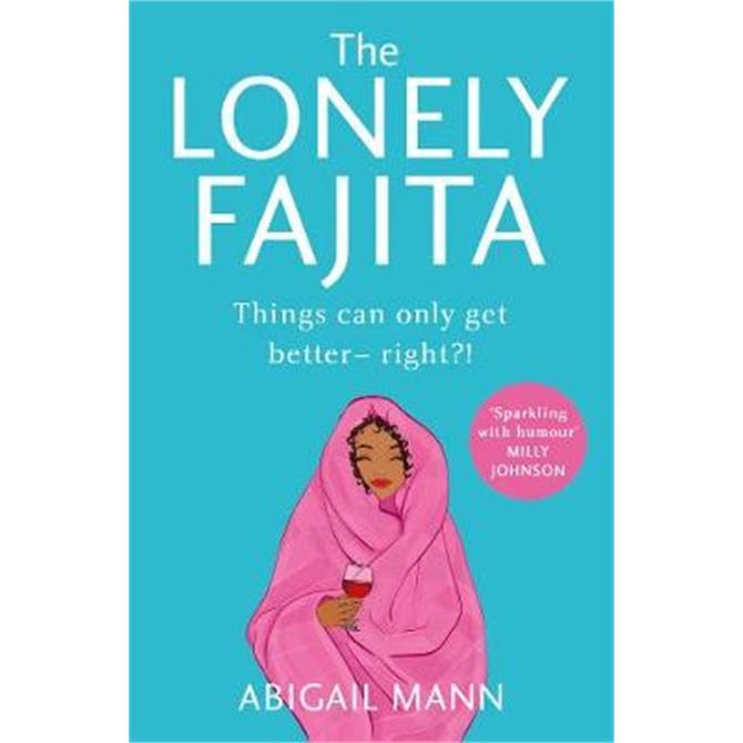 The Lonely Fajita (Paperback) - Abigail Mann
