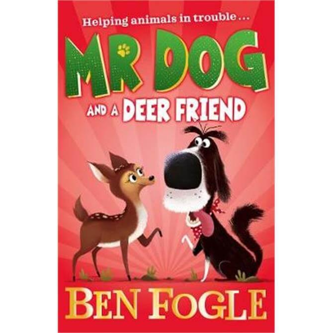 Mr Dog and a Deer Friend (Mr Dog) (Paperback) - Ben Fogle