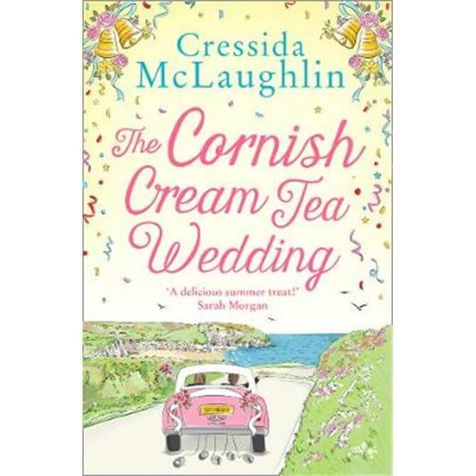 The Cornish Cream Tea Wedding (The Cornish Cream Tea series, Book 4) (Paperback) - Cressida McLaughlin
