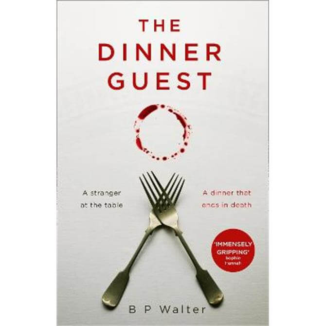 The Dinner Guest (Paperback) - B P Walter
