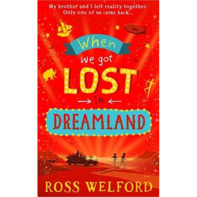 When We Got Lost in Dreamland (Hardback) - Ross Welford