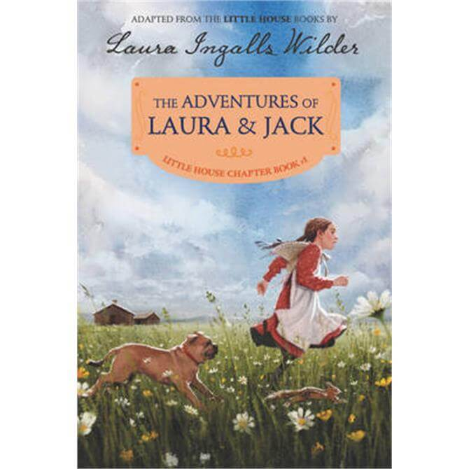 The Adventures of Laura & Jack (Paperback) - Laura Ingalls Wilder
