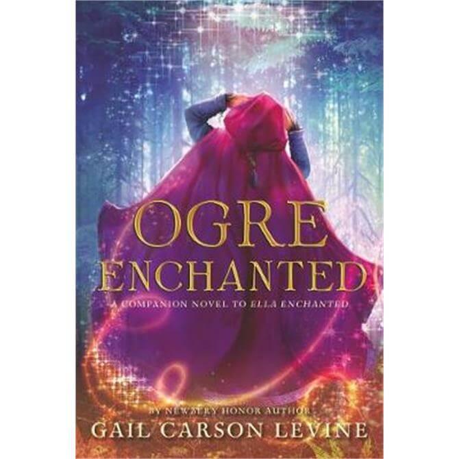 Ogre Enchanted (Paperback) - Gail Carson Levine