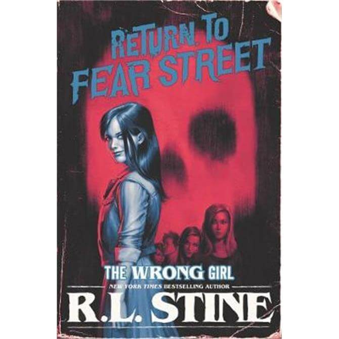 The Wrong Girl (Paperback) - R.L. Stine