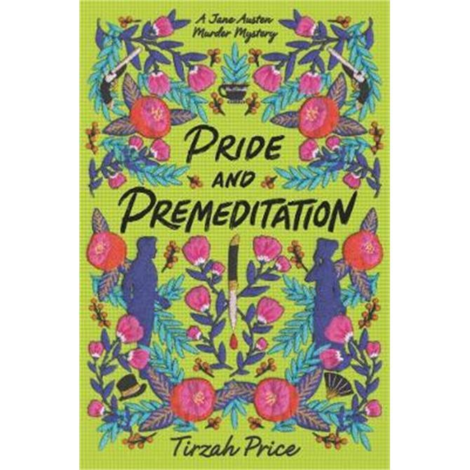 Pride and Premeditation (Hardback) - Tirzah Price