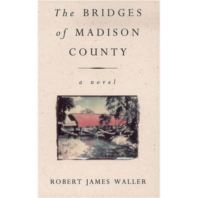 The Bridges Of Madison County (Paperback) - Robert James Waller