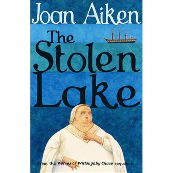 The Stolen Lake (Paperback) - Joan Aiken