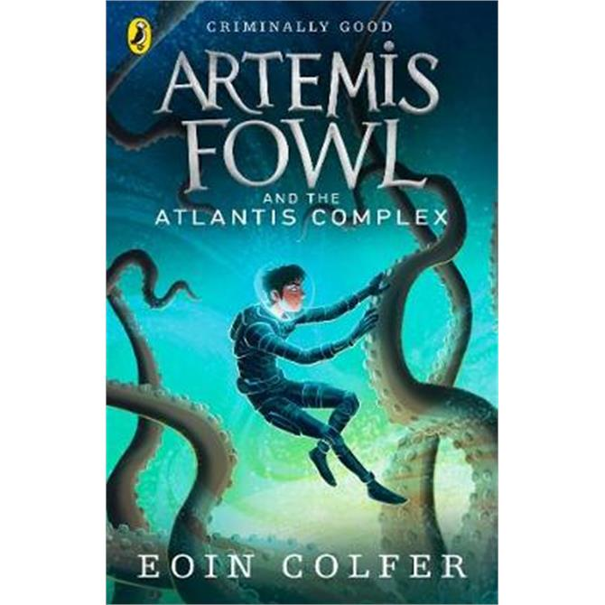 Artemis Fowl and the Atlantis Complex (Paperback) - Eoin Colfer