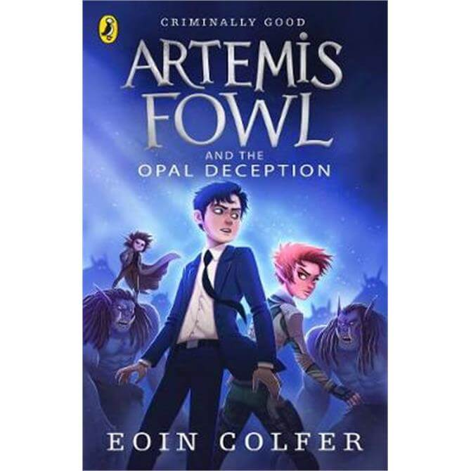 Artemis Fowl and the Opal Deception (Paperback) - Eoin Colfer