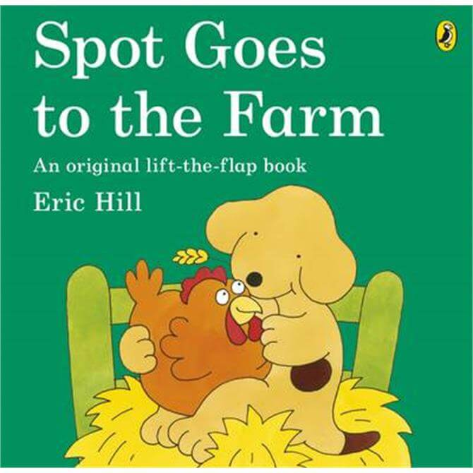 Spot Goes to the Farm (Paperback) - Eric Hill