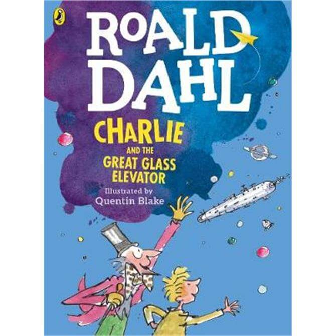 Charlie and the Great Glass Elevator (colour edition) (Paperback) - Roald Dahl