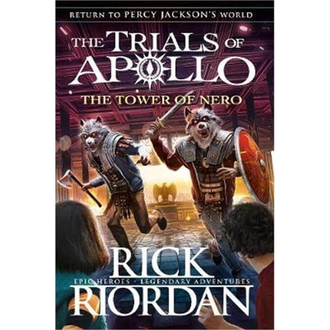 The Tower of Nero (The Trials of Apollo Book 5) (Hardback) - Rick Riordan