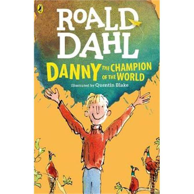 Danny the Champion of the World (Paperback) - Roald Dahl