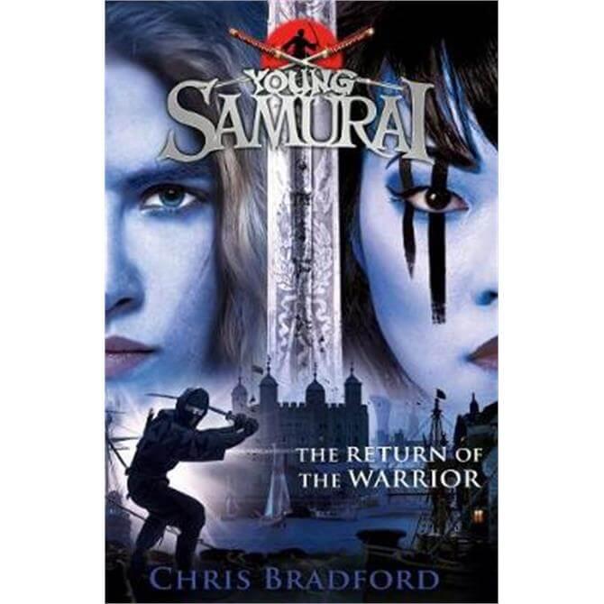 The Return of the Warrior (Young Samurai book 9) (Paperback) - Chris Bradford
