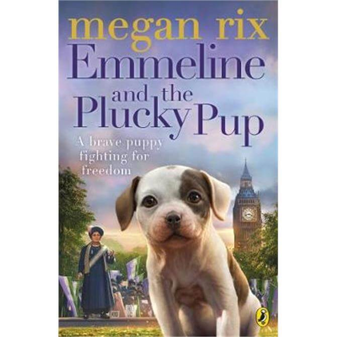 Emmeline and the Plucky Pup (Paperback) - Megan Rix