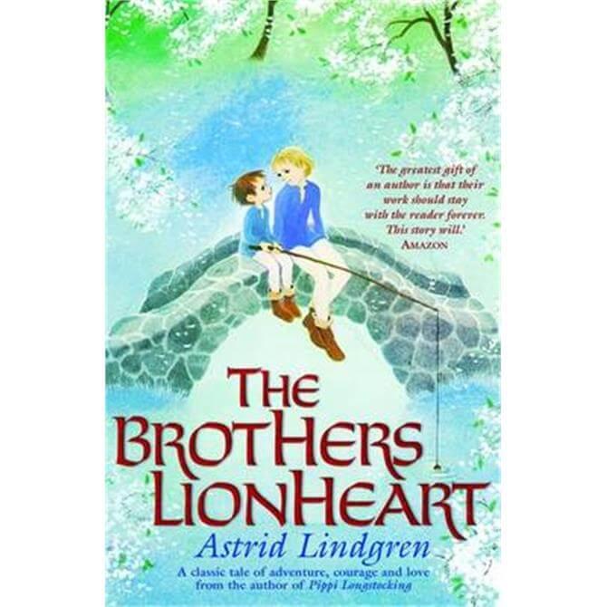 The Brothers Lionheart (Paperback) - Astrid Lindgren