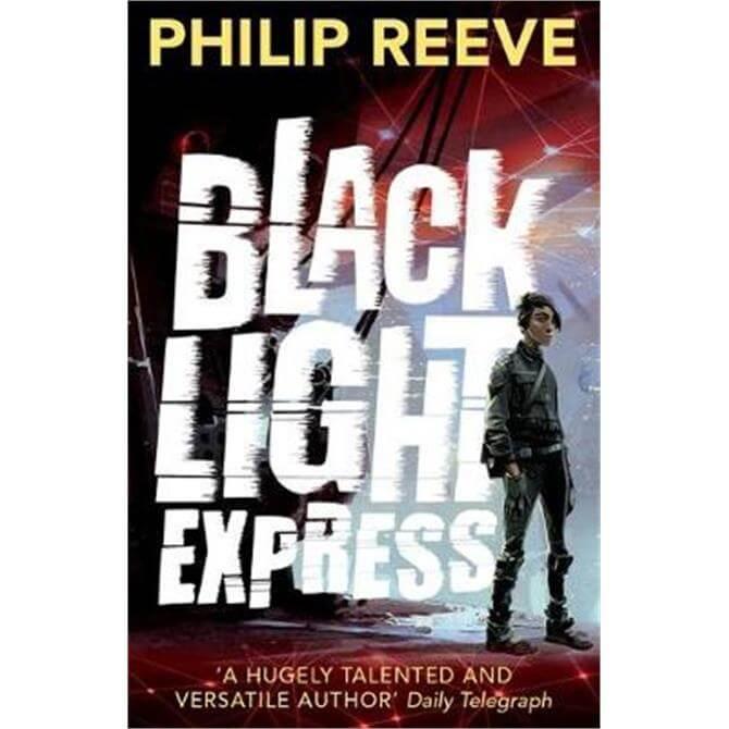 Black Light Express (Paperback) - Philip Reeve