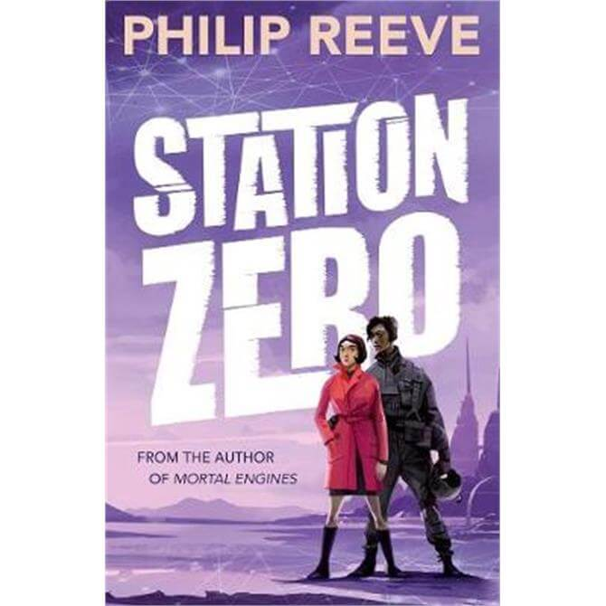 Station Zero (Paperback) - Philip Reeve