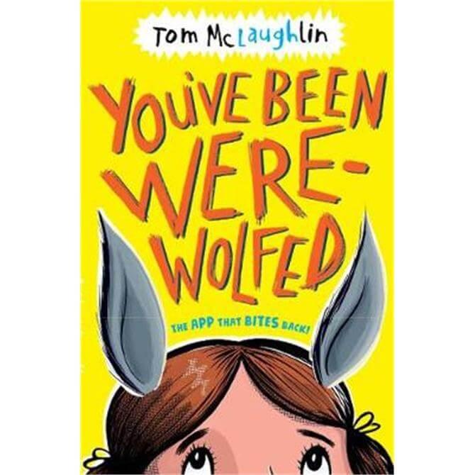 You've Been Werewolfed (Paperback) - Tom McLaughlin