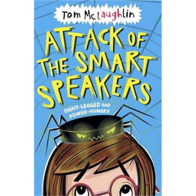 Attack of the Smart Speakers (Paperback) - Tom McLaughlin