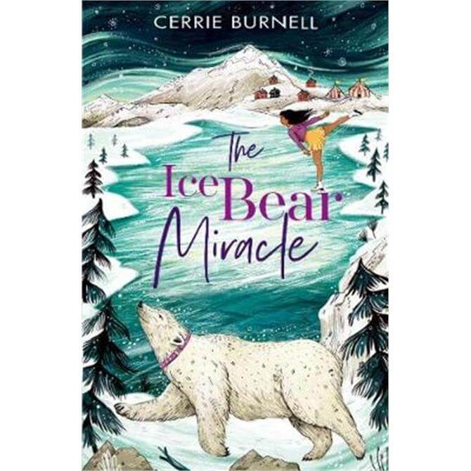 The Ice Bear Miracle (Paperback) - Cerrie Burnell