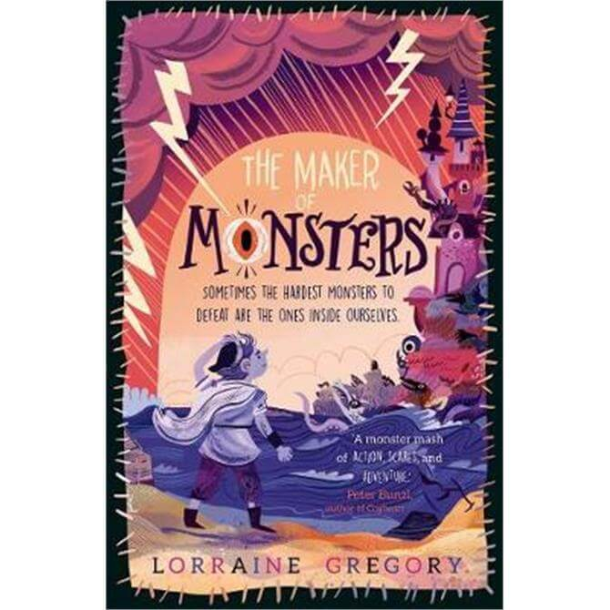 The Maker of Monsters (Paperback) - Lorraine Gregory