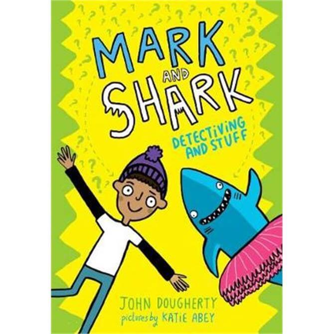 Mark and Shark (Paperback) - John Dougherty